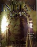 Through Indian Eyes The Untold Story of Native American Peoples