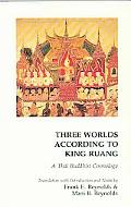 Three Worlds According to King Ruang A Thai Buddhist Cosmology