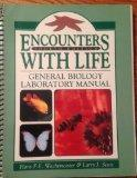 Encounters With Life General Biology Laboratory Manual 4th Edition (Mississippi Gulf Coast C...