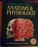 PHOTOGRAPHIC ATLAS/ANATOMY & PHYS LAB