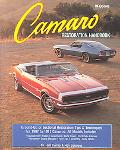 Camaro Restoration Handbook Ground-Up or Sectional Restoration Tips and Techniques for 1967 ...
