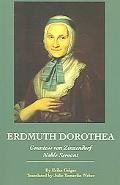 Erdmuth Dorothea Countess Von Zinzendorf Noble Servant