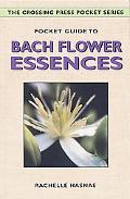 Pocket Guide to Bach Flower Essences
