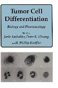 Tumor Cell Differentiation Biology and Pharmacology
