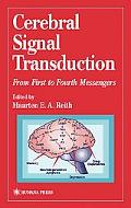 Cerebral Signal Transduction From First to Fourth Messengers