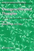 Oncogene-Directed Therapies, Cancer Drug Discovery & Development Ser