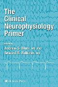 ESSENTIALS OF CLINICAL NEUROPHYSIOLOGY