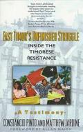 East Timor's Unfinished Struggle Inside the Timorese Resistance