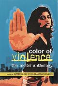 Color of Violence The Incite! Anthology