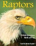 Raptors: North American Birds of Prey - Noel F. Snyder - Paperback - REISSUE