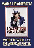 Wake Up, America World War I and the American