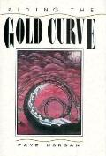 Riding the Gold Curve