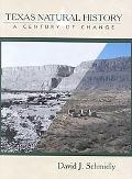 Texas Natural History A Century of Change