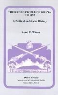 Krobo People of Ghana to 1892 A Political and Social History