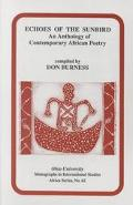 Echoes of the Sunbird An Anthology of Contemporary African Poetry