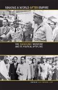 Making a World after Empire: The Bandung Moment and Its Political Afterlives (Ohio RIS Globa...
