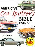 American Car Spotters Bible 1940-1980