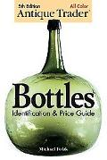 Antique Trader Bottles Identification & Price Guide