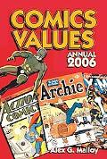 Comics Values Annual 2006 The Comic Book Price Guide