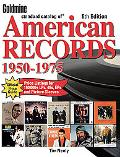 Goldmine Standard Catalog of American Records 1950-1975 1950-1975