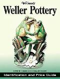 Warman's Weller Pottery Identification & Price Guide