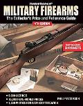 Standard Catalog of Military Firearms The Collectors Price and Reference Guide