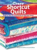 Crazy Short Cut Quilts