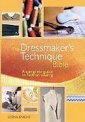 The Dressmaker's Technique Bible