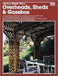 Outdoor Shelter Plans: Overheads, Sheds and Gazebos - Ortho Books - Paperback