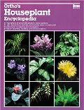 Ortho's Houseplant Encyclopedia