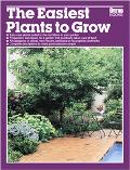 The Easiest Plants to Grow - Ortho Books