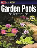 All About Garden Pools & Fountains