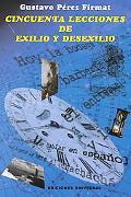 Cincuenta Lecciones De Exilio Y Desexilio