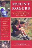 Mount Rogers Outdoor Recreation Handbook A Complete Guide for Hikers, Campers, Equestrians, ...