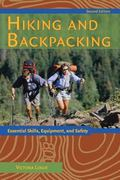 Hiking and Backpacking Essential Skills, Equipment, and Safety