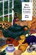 Miss Read's Country Cooking or To Cut a Cabbage-Leaf