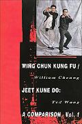 Wing Chun Kung Fu Jeet Kune Do A Comparison