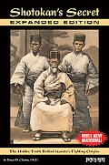 Shotokan's Secret-Expanded Edition : The Hidden Truth Behind Karate's Fighting Origins (with...