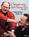 Chinatown Jeet Kune Do Volume 2: Training Methods of Bruce Lee's Martial Art