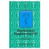 Biochemical Engineering VIII (Annals of the New York Academy of Sciences) (No. 8)