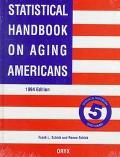 Statistical Handbook on Aging Americans 1994