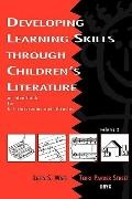 Developing Learning Skills Through Children's Literature An Idea Book for K-5 Classrooms and...