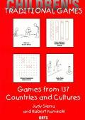 Children's Traditional Games Games from 137 Countries and Cultures