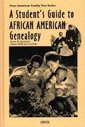 Student's Guide to African American Genealogy