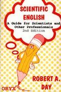 Scientific English A Guide for Scientists and Other Professionals