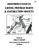Greenberg's Guide to Lionel Prewar Parts & Instruction Sheets