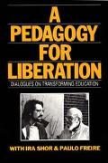 Pedagogy for Liberation Dialogues on Transforming Education