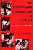 Nicaraguan Revolution in Health From Somoza to the Sandinistas