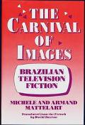 Carnival of Images Brazilian Television Fiction