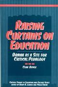 Raising Curtains on Education Drama As a Site for Critical Pedagogy